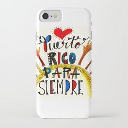 Puerto Rico Para Siempre iPhone Case