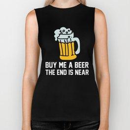 Buy Me A Beer The End Is Near Biker Tank