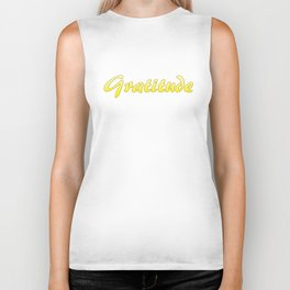 Inspiration Words...Gratitude Biker Tank