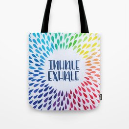Hand Lettered Water Color - Inhale Exhale - Yoga and Meditation Decor Tote Bag