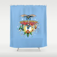 history Shower Curtains featuring History Friends by The Cracked Dispensary