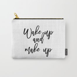 Motivational Print, Wake Up And Makeup, Printable Art, Bathroom Wall Decor, Girls Art, Bedroom Wall Carry-All Pouch