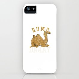Hump Day Camels Humps Wildlife Desert Animals Wildlife Camelus Gifts iPhone Case