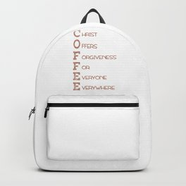 COFFEE,Christian,Christ Offers Forgiveness For Everyone Everywhere.Bible Backpack