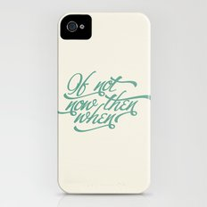 If not now when iPhone (4, 4s) Slim Case