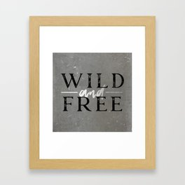 Wild and Free Silver Framed Art Print