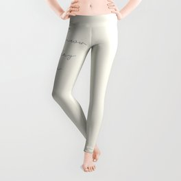 We'll never have today again, carpe diem, make the most out of life, achieve dreams, David Jones Leggings