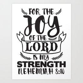 Nehemiah 8:10 Art Print
