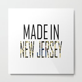 Made In New Jersey Metal Print
