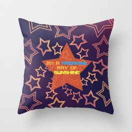 I'M A FREAKING RAY OF SUNSHINE Throw Pillow