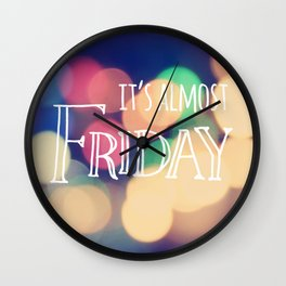 Almost Friday Wall Clock