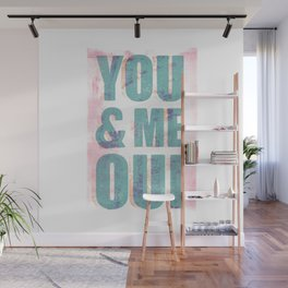 You & Me Oui Wall Mural