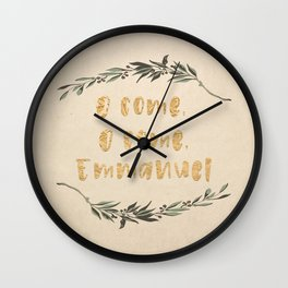 O Come, O Come, Emmanuel Wall Clock