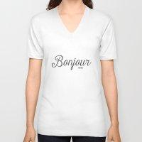 bonjour V-neck T-shirts featuring Bonjour by Miss Modern Shop