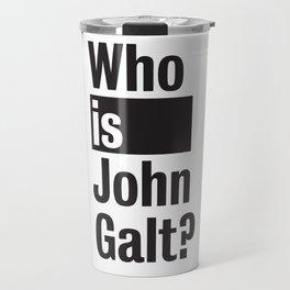 Who Is John Galt? Atlas Shrugged Ayn Rand Travel Mug