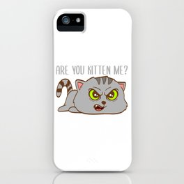 """Happy Halloween Shirt For October November Cat Animals""""Are You Kitten Me"""" T-shirt Design Creepy iPhone Case"""