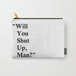 BIDEN HARRIS 2020 | WILL YOU SHUT UP, MAN? | Presidential Debate 2020 Carry-All Pouch