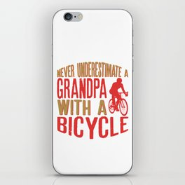Never Underestimate A Grandpa With A Bicycle Cool Funny Gift iPhone Skin