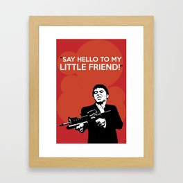 Scarface Say Hello to My Little Friend Framed Art Print