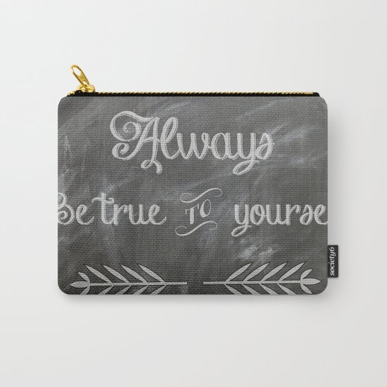 Be True to You (Quote)  Carry-All Pouch