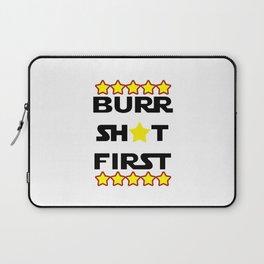 Burr Shot First Laptop Sleeve