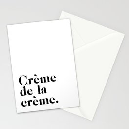 Creme de la creme Stationery Cards