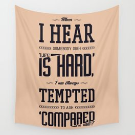 Lab No. 4 When I Hear Somebody Sydney J. Harris Life Inspirational Quote Wall Tapestry
