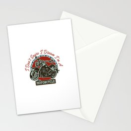I DON'T SNORE I DREAM I'M A MOTORCYCLE Stationery Cards