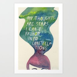 Thoughts Are Constellations Art Print