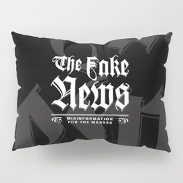 The Fake News Header Pillow Sham