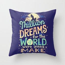 A Million Dreams Throw Pillow