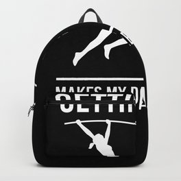 Getting High Makes My Parents Proud Pole Vault Backpack
