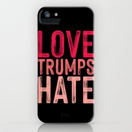 Love Trumps Hate Pink on Black iPhone Case