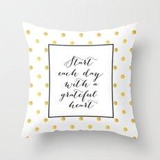 Start each day with a grateful gold heart Throw Pillow