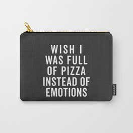 Full Of Pizza Funny Quote Carry-All Pouch