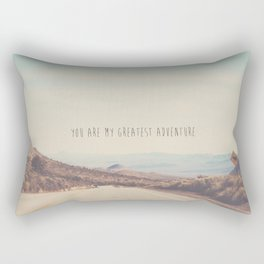 you are my greatest adventure ... Rectangular Pillow