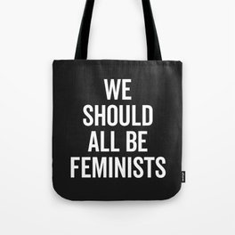 All Be Feminists Saying Tote Bag