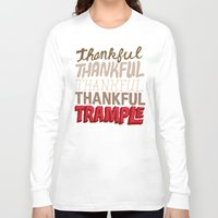 thanksgiving Long Sleeve T-shirts featuring Thanksgiving, Black Friday by Chris Piascik