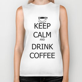 Keep Calm and Drink Coffee Biker Tank