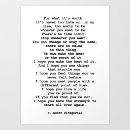 For what it's worth by F Scott Fitzgerald #minimalism #poem Art Print