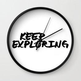 Keep Exploring Wall Clock