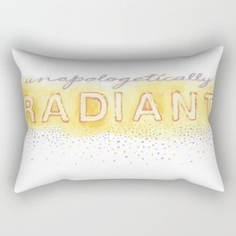 Unapologetically Radiant Rectangular Pillow