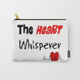 The Heart Whisperer Carry-All Pouch