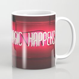 Where the Magic Happens Coffee Mug