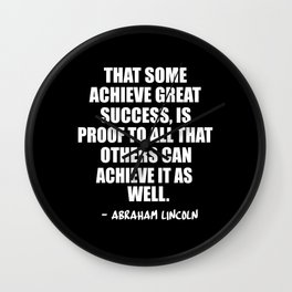 achieve great success Wall Clock