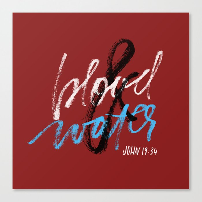Blood & water Canvas Print