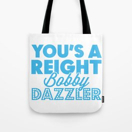 Reight Bobby Dazzler Tote Bag