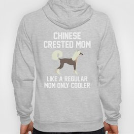 Funny Chinese Crested Mom Hoody