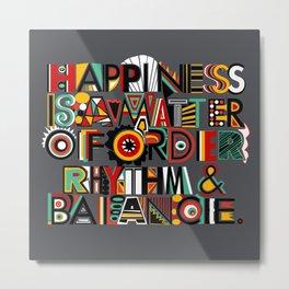 Happiness Metal Print