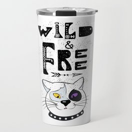 Wild and Free cat. Travel Mug